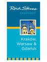 Snapshot: Kraków, Warsaw & Gdansk